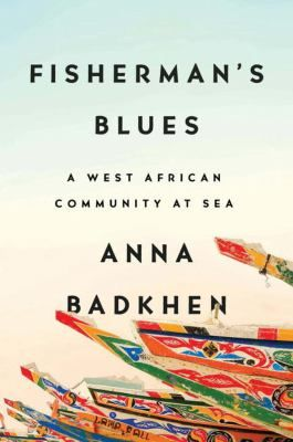 A first-hand account of life in a West African fishing village submerges readers in a community navigating a time of unprecedented environmental, economic and cultural upheaval with resilience, resourcefulness and wonder.