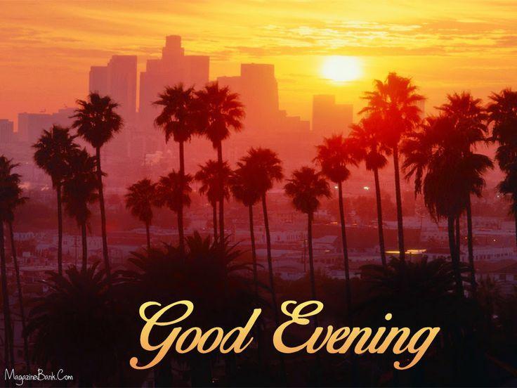 Good Evening, Good Evening Images, Good Evening Messages, Good Evening Photos, Good Evening Pictures, Good Evening Quotes, Good Evening SMS