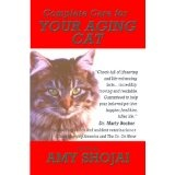 Complete Care for Your Aging Cat (Kindle Edition)By Amy Shojai