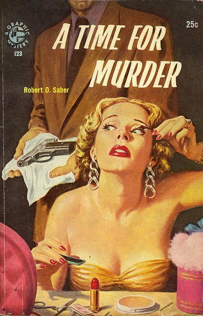 A Time for Murder by Robert O. Saber