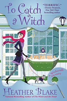 To Catch a Witch: A Wishcraft Mystery by Heather Blake https://www.amazon.com/dp/B078M3J5D1/ref=cm_sw_r_pi_dp_U_x_X43BAb6TV0JMG