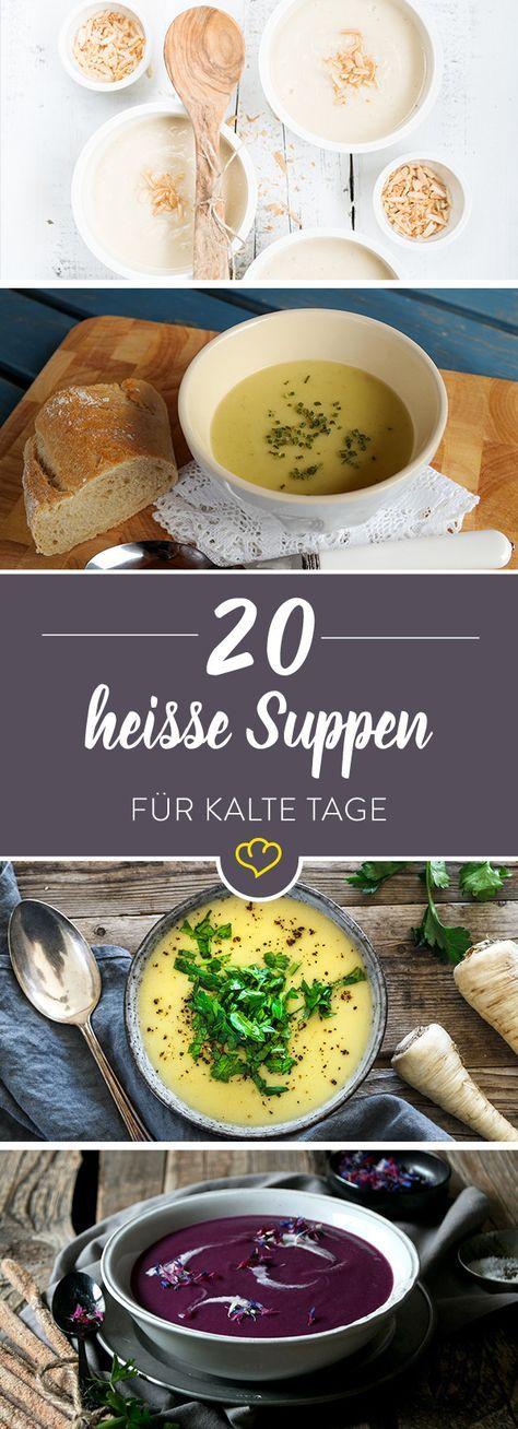 Mit süßer Fruchtnote, klassisch mit Kohl oder extra scharf - 20 Wohlfühlsuppen für kalte Tage. Jedes Suppenrezept ein Gedicht.