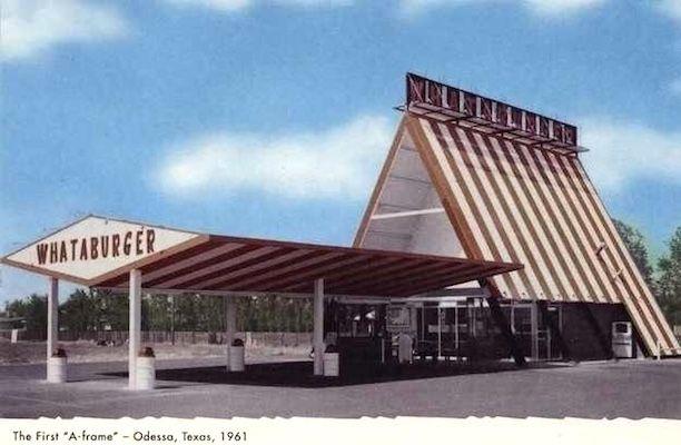 The first a-frame Whataburger restaurant building – Odessa