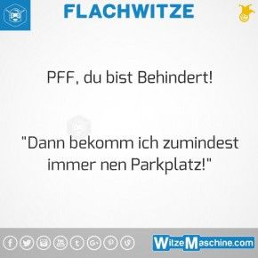Flachwitze #276 - Behindert