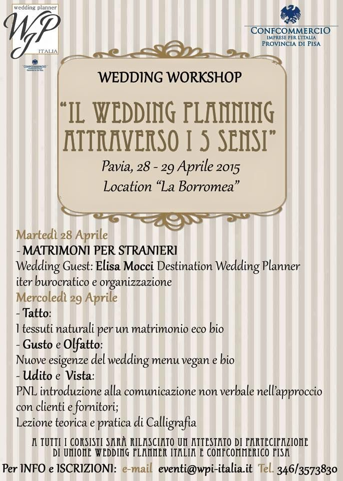 ECCO IL PROGRAMMA DEL WORKSHOP FIRMATO WEDDING PLANNER ITALIA PER INFO EVENTI@WPI-ITALIA.IT TEL. 3463573830