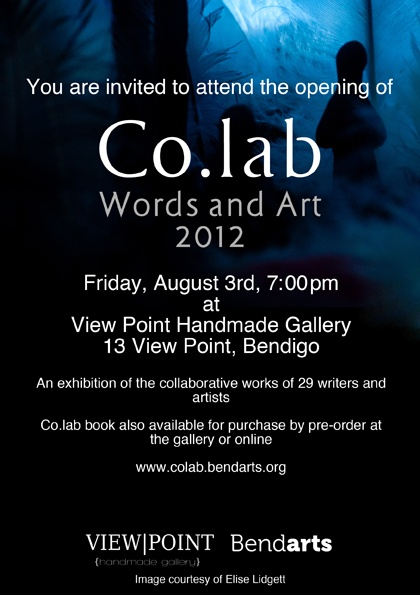 Co.lab - Words and Art: 2012 exhibition, featuring Bendigo writers and artists