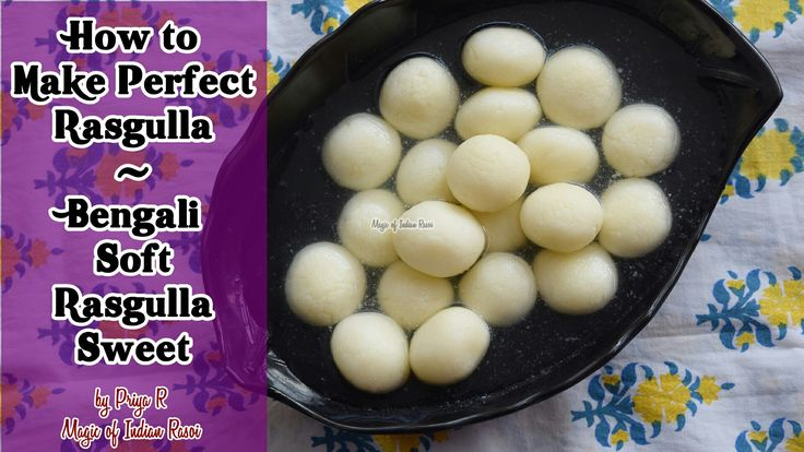 Learn to make Perfect Rasgulla with this recipe. Delicious soft spongy Bengali dessert!  Recipe link: https://youtu.be/KBPCogaAbi4  Like us on Facebook.com/magicofindianrasoi  Visit magicofindianrasoi.com for more recipes  #Rasgulla #Rossogulla #Bengali #BengaliSweet #IndianSweets #indianrecipes #indiancuisine #magicofindianrasoi #moir
