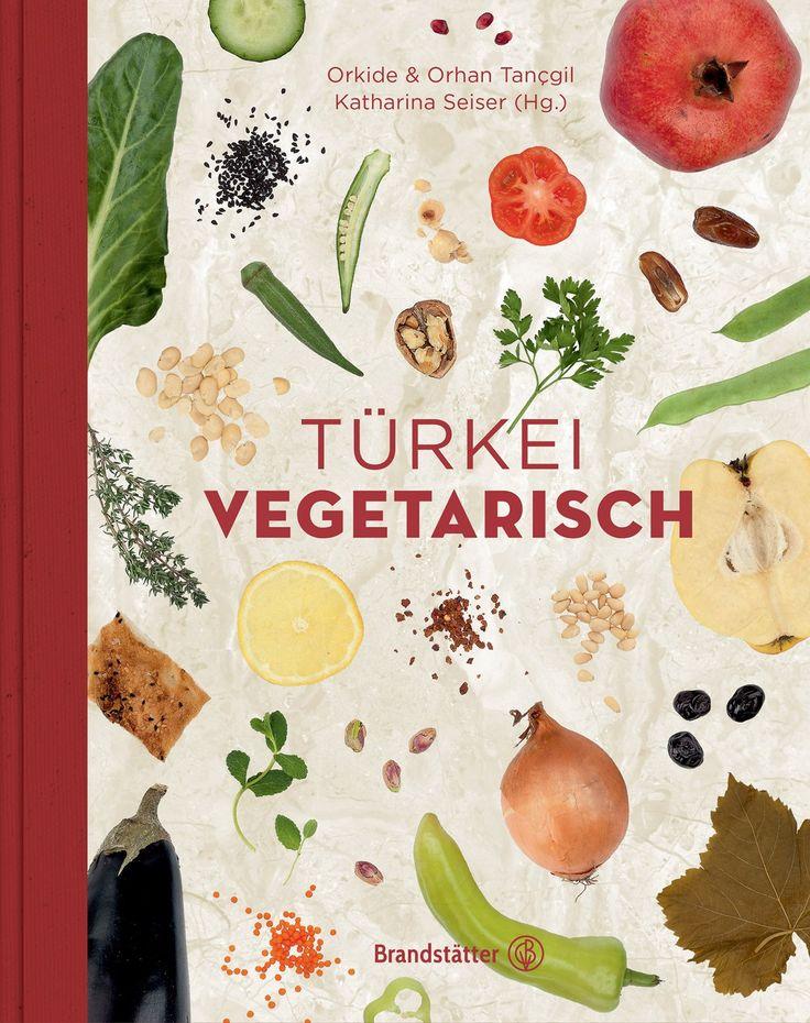 Türkei vegetarisch, unser drittes türkisches Kochbuch