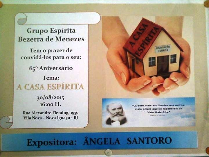 Grupo Espírita Bezerra de Menezes Convida para o 65o.Aniversário - Nova Iguaçu - RJ - http://www.agendaespiritabrasil.com.br/2015/08/25/grupo-espirita-bezerra-de-menezes-convida-para-o-65o-aniversario-nova-iguacu-rj/