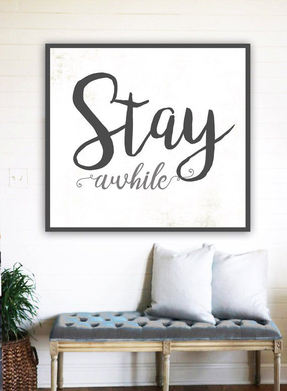Stay Awhile Fixer Upper Decor Gift For Her Rustic Farmhouse Sign