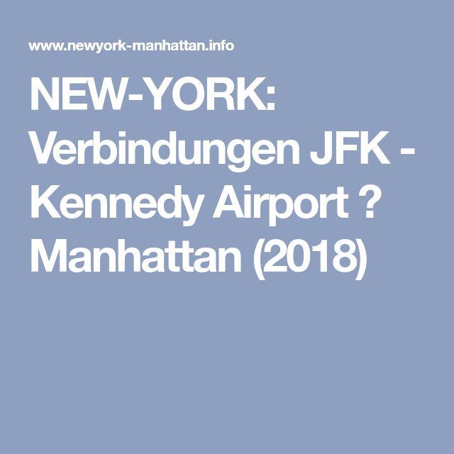 NEW-YORK: Verbindungen JFK - Kennedy Airport ⇒ Manhattan (2018)