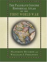 The Palgrave concise historical atlas of the First World War [Material cartogràfic].  Producció New York : Palgrave Macmillan, cop. 2005   Topogràfic:  A.H.912(4) Pal