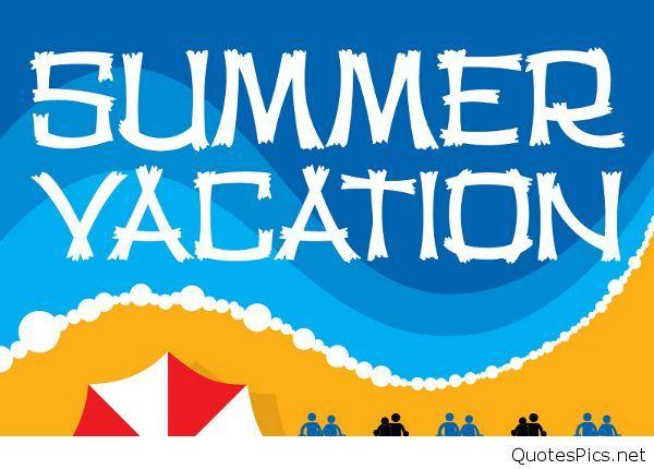 Summer Vacation 2016