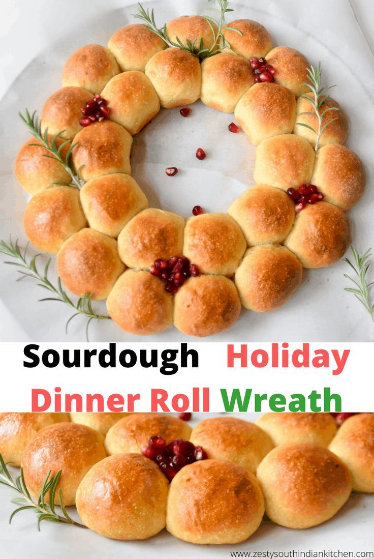 Delicious Sourdough Holiday Dinner Roll Wreath Easy To Put