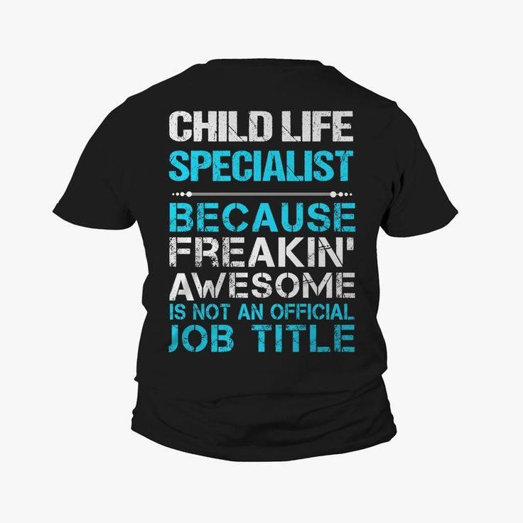 CHILD LIFE SPECIALIST, Order HERE ==> https://www.sunfrog.com/123150337-670044823.html?52686, Please tag & share with your friends who would love it, #payroll specialist business, #payroll specialist funny, payroll specialist resume #christmasgifts #xmasgifts #hair #nature #sports #christmasgifts #xmasgifts