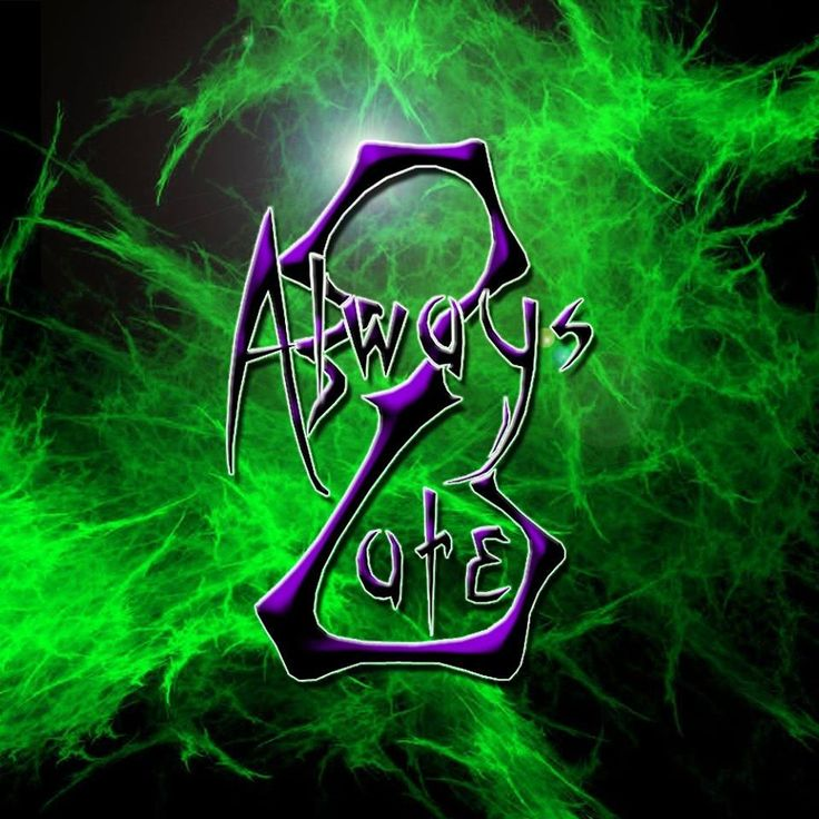 Always 2 Late Logo