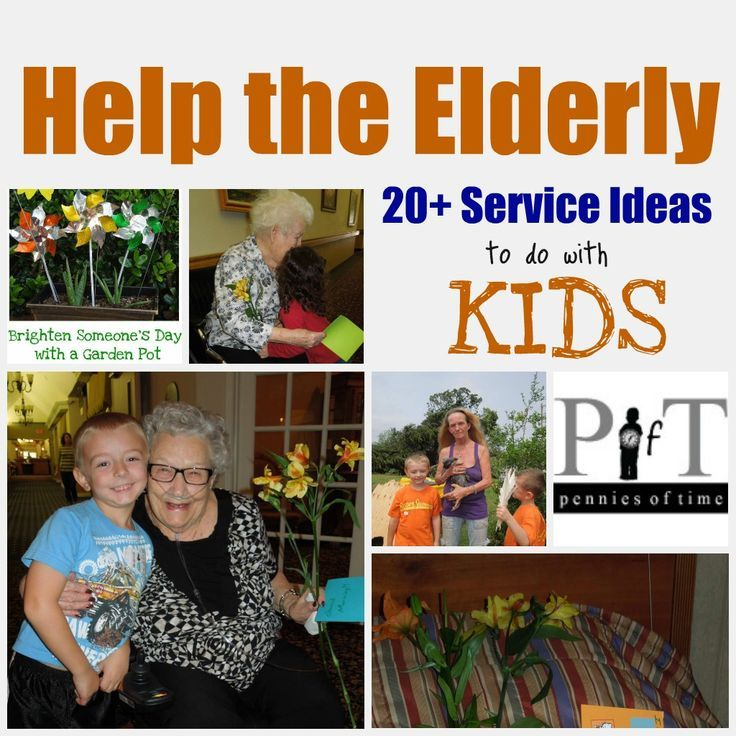 Pennies of Time: Help the Elderly, Service Ideas to do with KIDS