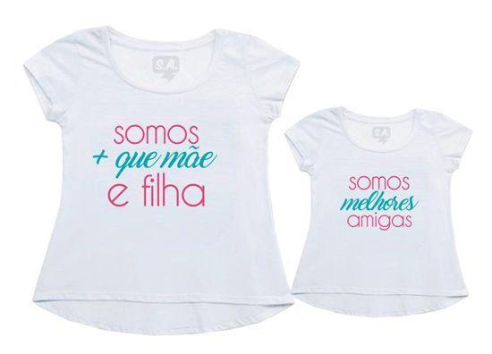 85d11a337c35 Camisetas com frases divertidas e criativas para mãe e filha | Bebês ...