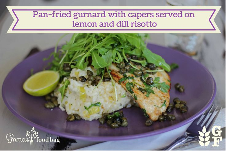 Pan-fried gurnard with capers served on lemon and dill risotto
