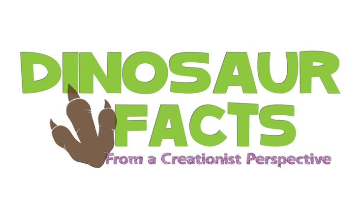 Dinosaur Facts from a Creationist Perspective