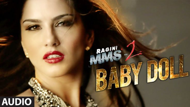 """Baby Doll Ragini MMS"" 2 Full Song, Sunny Leone"