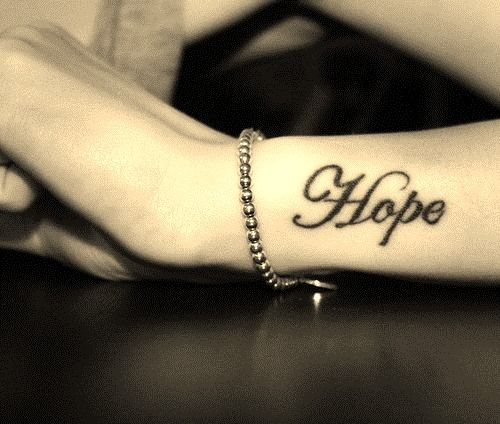 Hope Tattoos for Girls on Wrist