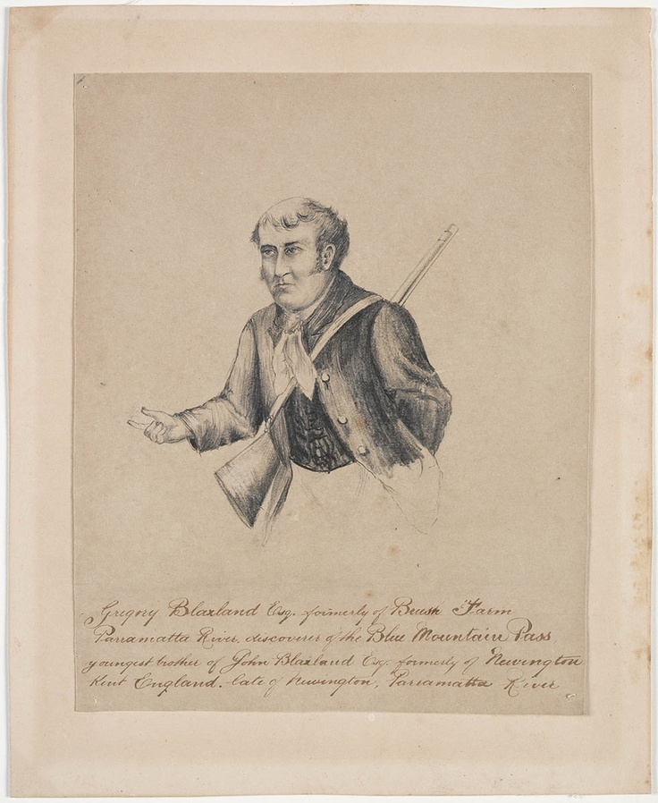 Gregory Blaxland Esq, by an unknown artist, Pencil drawing ML 143 From the collection of the State Library of NSW www.sl.nsw.gov.au