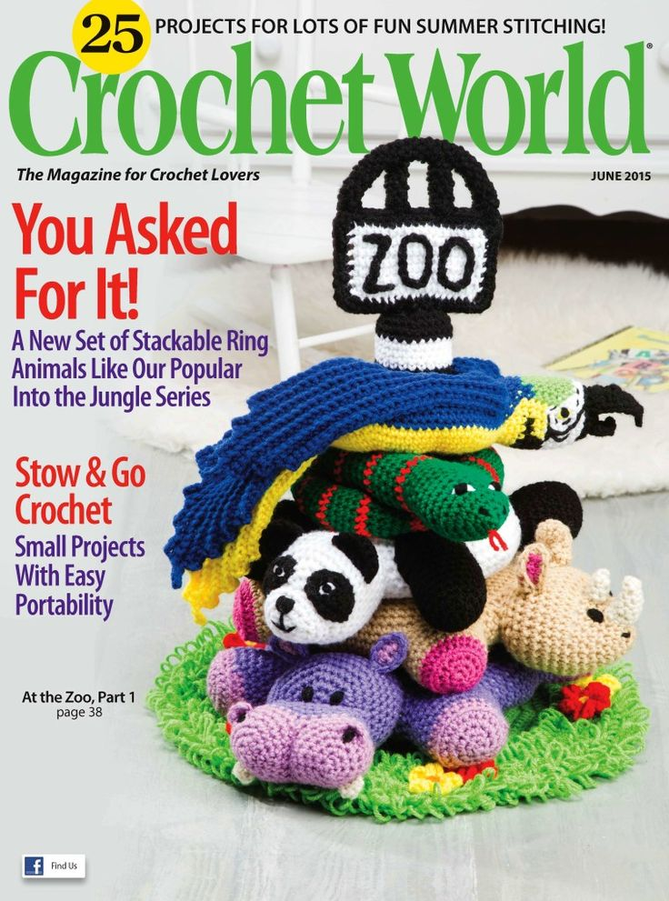 Crochet Amigurumi Made Easy Magazine : Crochet World Stackable Ring Zoo Crochet Pattern CRAFTS ...