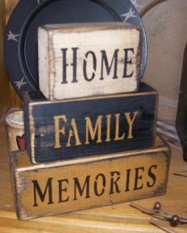 HOME  FAMILY  MEMORIES PRIMITIVE BLOCK SIGN SIGNS