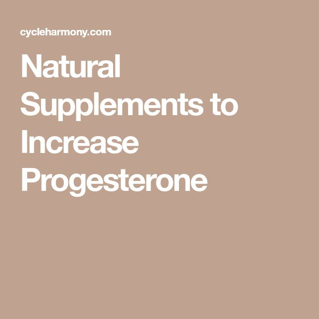 Natural Supplements to Increase Progesterone