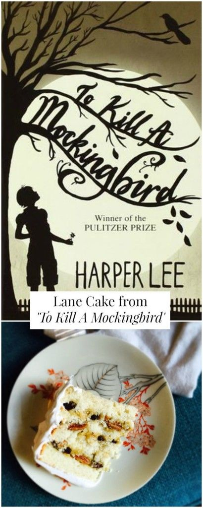 Read // Eat: Lane Cake from 'To Kill A Mockingbird'