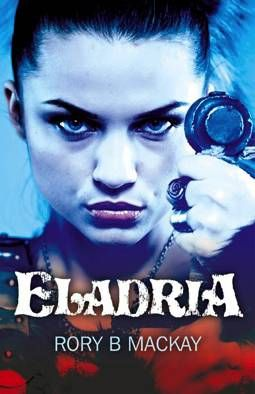 Book Review - Eladria by Rory B Mackay