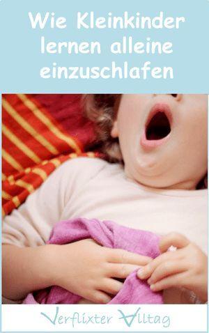 So lernt das Kind alleine einzuschlafen