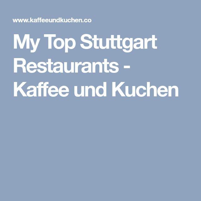 Best 25+ Stuttgart restaurants ideas on Pinterest Stuttgart - hamburger küche restaurant