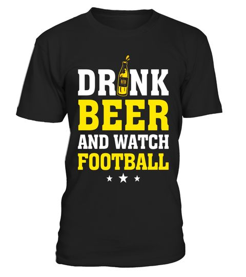 "# Drink Beer And Watch Football T-Shirt, Funny Shirt .  Special Offer, not available in shops      Comes in a variety of styles and colours      Buy yours now before it is too late!      Secured payment via Visa / Mastercard / Amex / PayPal      How to place an order            Choose the model from the drop-down menu      Click on ""Buy it now""      Choose the size and the quantity      Add your delivery address and bank details      And that's it!      Tags: Drink beer and watch football…"