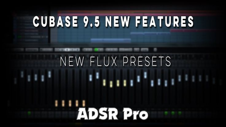 Steinberg Cubase 9.5 Playing some new Halion Sonic Se  Flux Presets