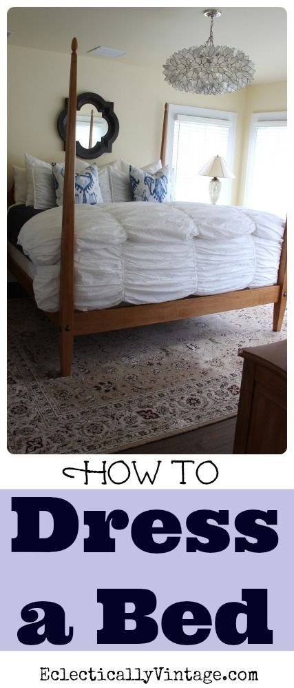 How to Dress a Bed - such great tips!  and I love that chandelier! eclecticallyvintage.com