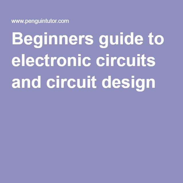 how to design electronic circuits beginners pdf