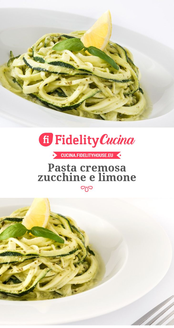 Pasta cremosa zucchine e limone