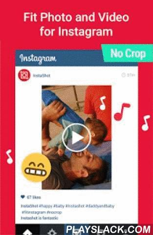 Video Editor No Crop,Music,Cut  Android App - playslack.com ,  Want to post entire photo and video to Instagram without cropping and with blur background?InstaShot - Featured by Google Play, Best Instagram video editor and photo editor with adding music, text on video, blur border on video, best for vine videos, dubsmash videos, lip sync videos and Don't Judge Challenge videos!GOOGLE PLAY AWARD: TOP DEVELOPERFeatures:- Blur border for both photos and video, free video maker.- Make your…