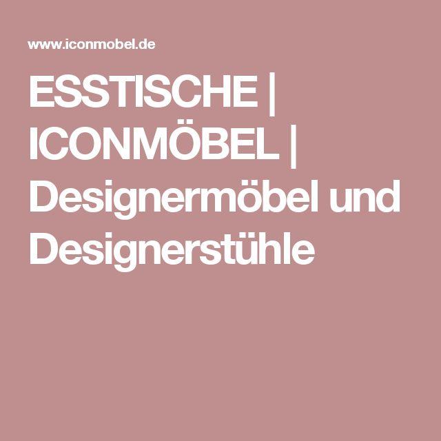 ESSTISCHE   ICONMÖBEL   Designermöbel und Designerstühle