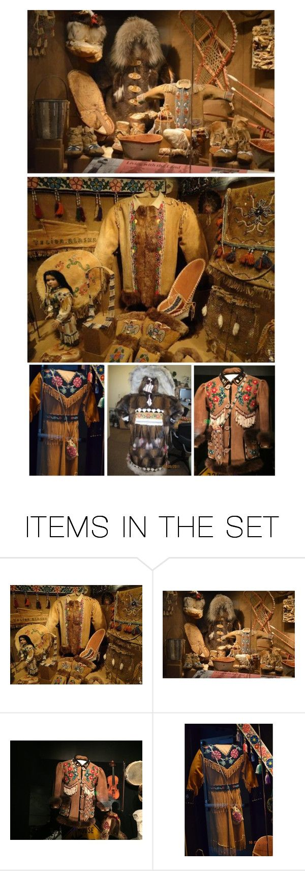 """There Were Displays of Athabaskan Clothing Made of Moose & Caribou Hide, Beaver Hats & Gloves, Muskrat Parkas, Snowshoes, Baskets & Beadwork"" by maggie-johnston ❤ liked on Polyvore featuring art"