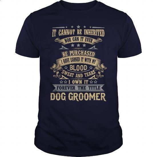 DOG GROOMER - #mens shirts #full zip hoodie. ORDER HERE =>…