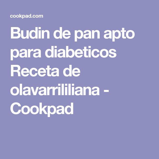 Budin de pan apto para diabeticos Receta de olavarrililiana - Cookpad