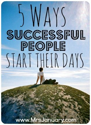 5 Ways Successful People Start Their Days Cannot stress enough how important structure is in order to be successful. Unstructured lazy days are okay for vacation but not a lifestyle.
