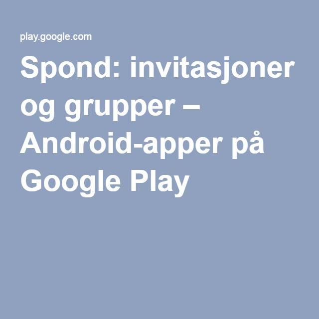 Spond: invitasjoner og grupper – Android-apper på Google Play