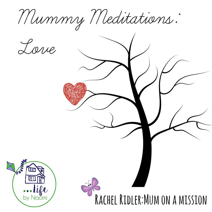 Mummy Meditation on Love - Psalm 63:3