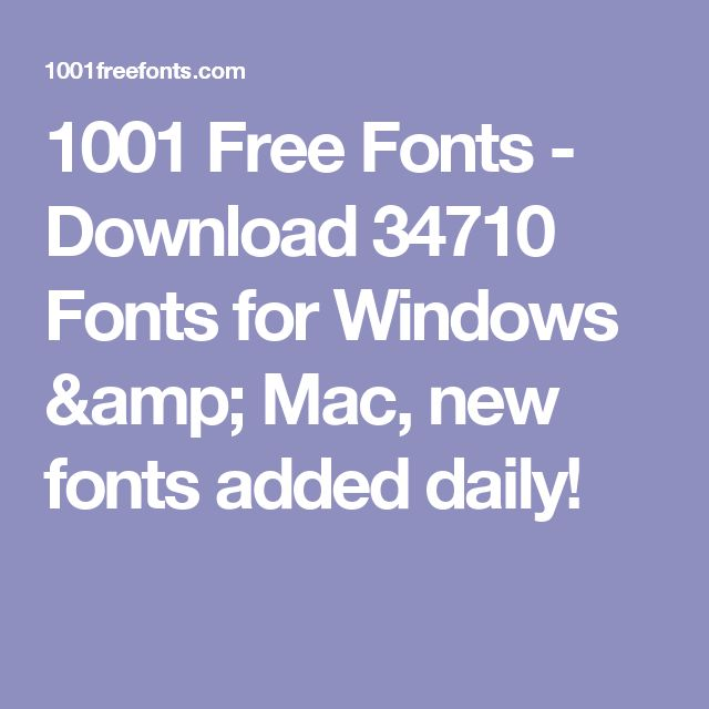 1001 Free Fonts - Download 34710 Fonts for Windows & Mac, new fonts added daily!