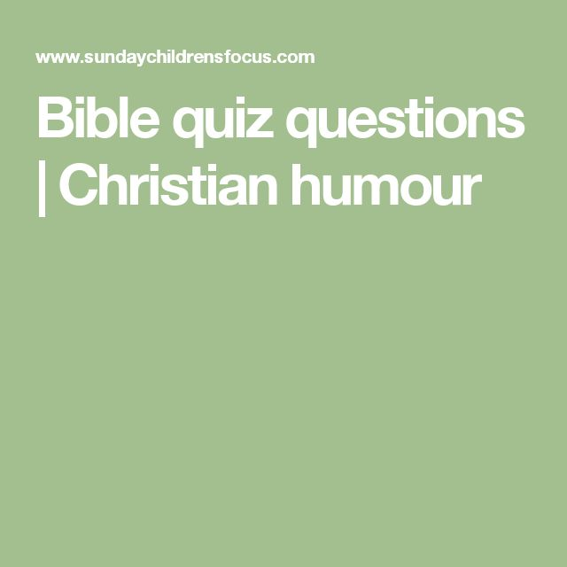 Bible quiz questions | Christian humour
