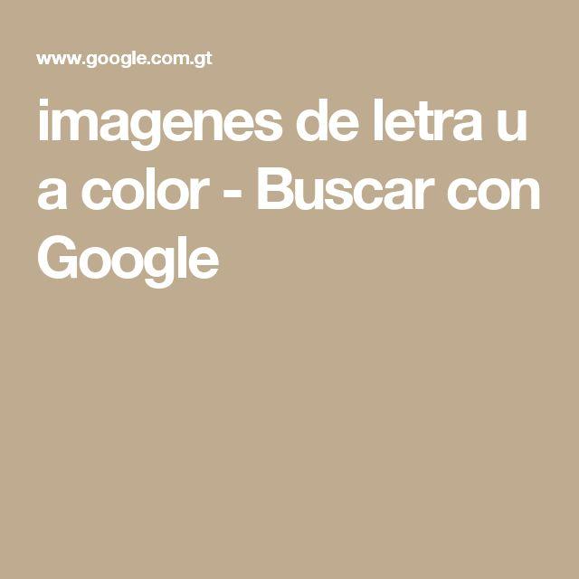 imagenes de letra u a color - Buscar con Google
